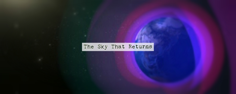 The Sky That Returns