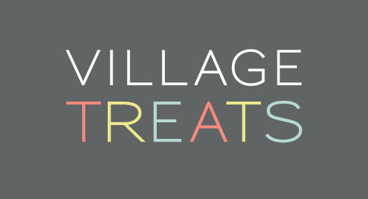 VILLAGE TREATS
