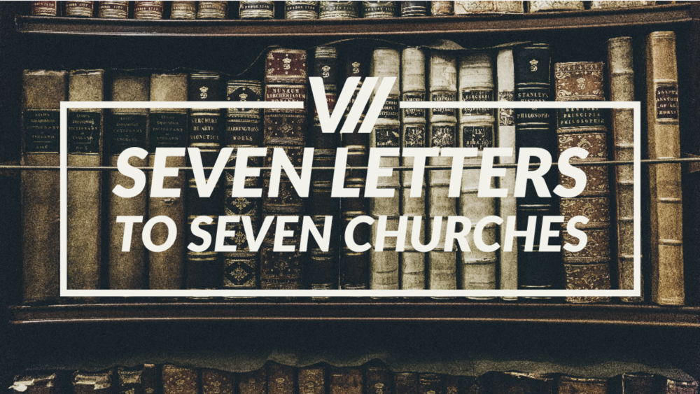 SEVEN - Revelation 1.1-20 8_6_2017.001.png