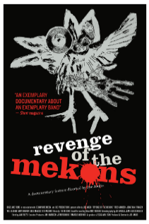 For more information, go to  mekonsmovie.com.