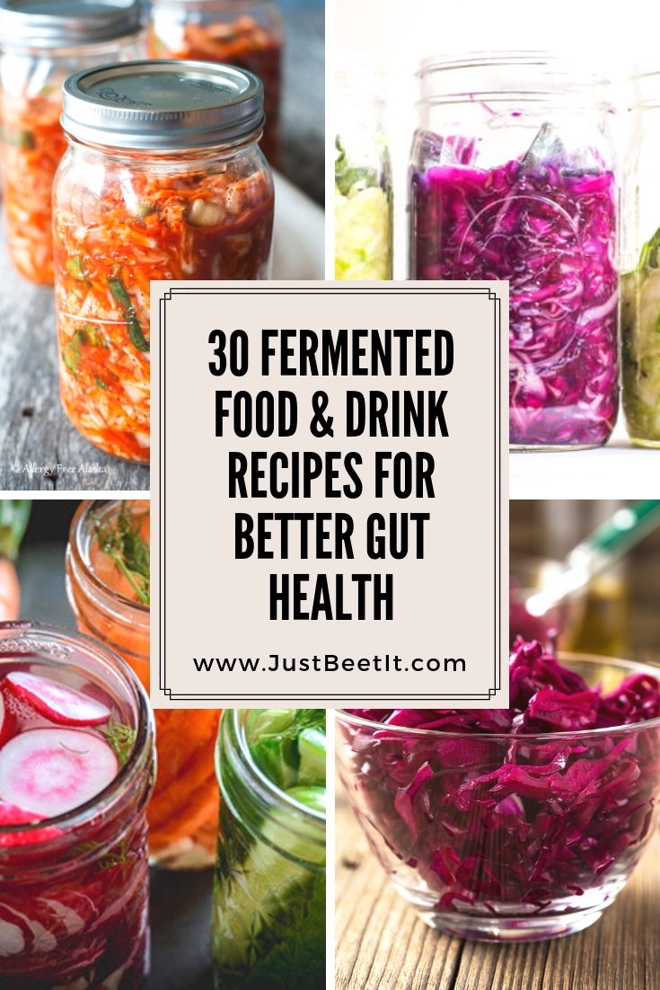 30 Fermented Food and Drink Recipes for Better Gut Health.jpg