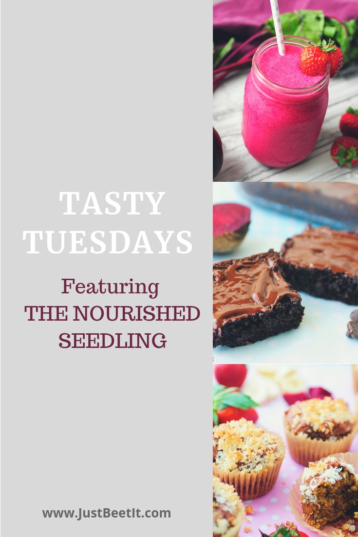 Tasty Tuesdays with the Nourished Seedling.jpg