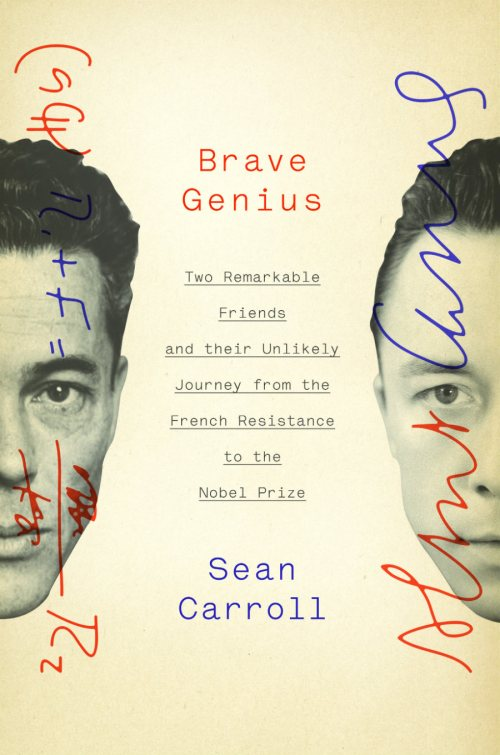 Brave Genius   by Sean Carroll; design by   Elena Giavaldi   (Crown)