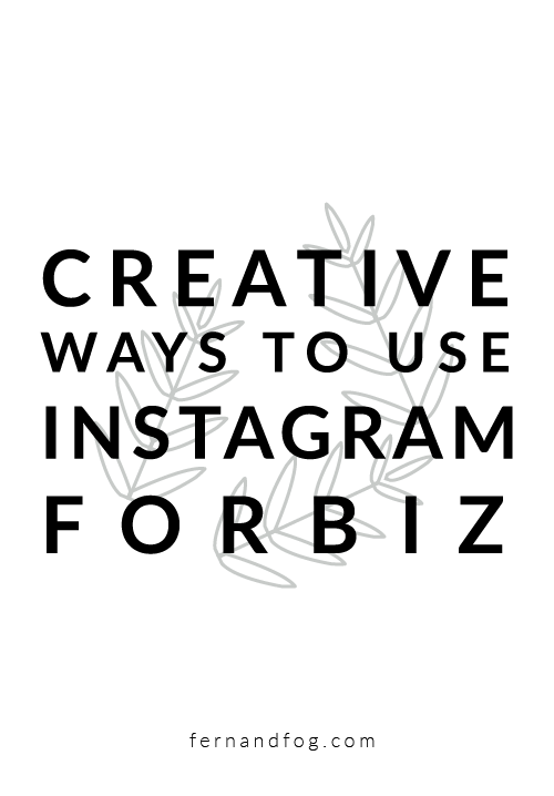 Creative Ways to Use Instagram Creatively For Your Business