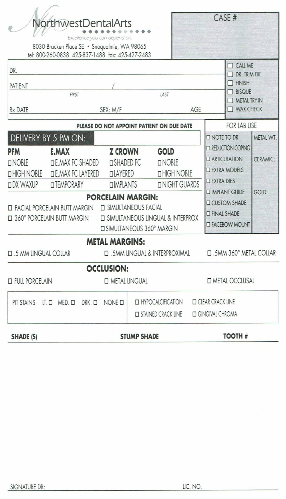 Click on our NW Dental Rx form above to view, download, and print our standard prescription order.