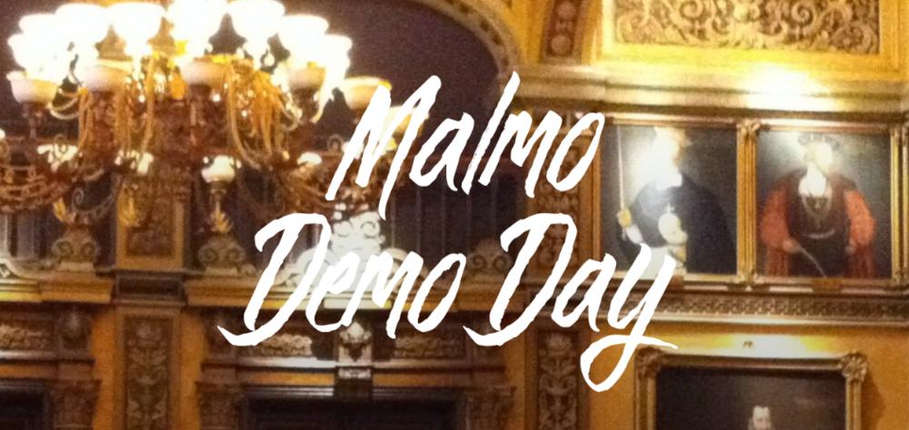 Malmö Demo Day