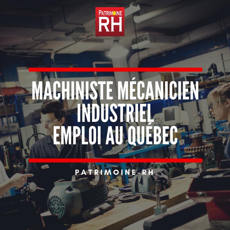 Emploi de machiniste mécanicien industriel