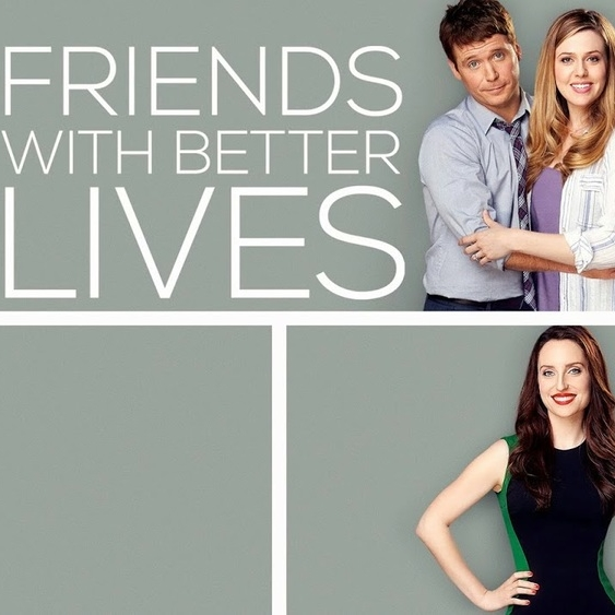 Friends With Better Lives (CBS)