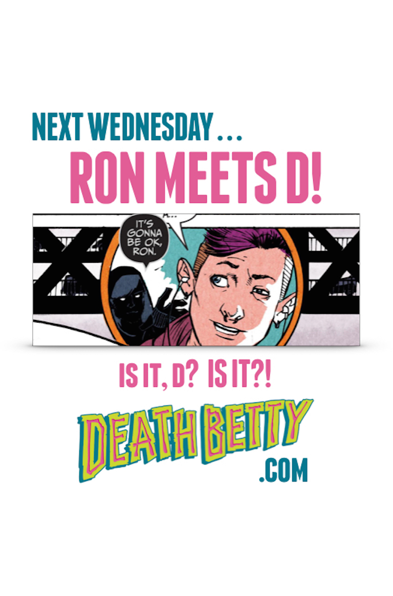 Next Week in Death Betty for Page 6.jpeg
