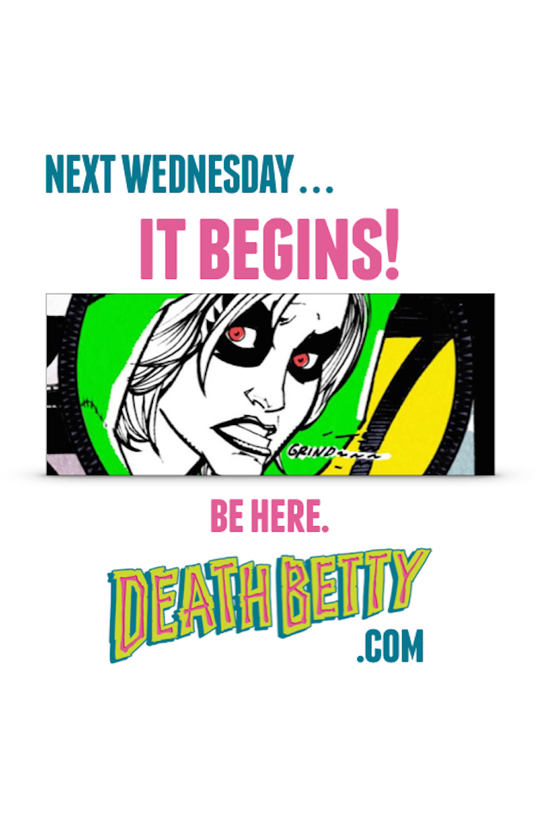 Next Week in Death Betty for Page 5.jpeg