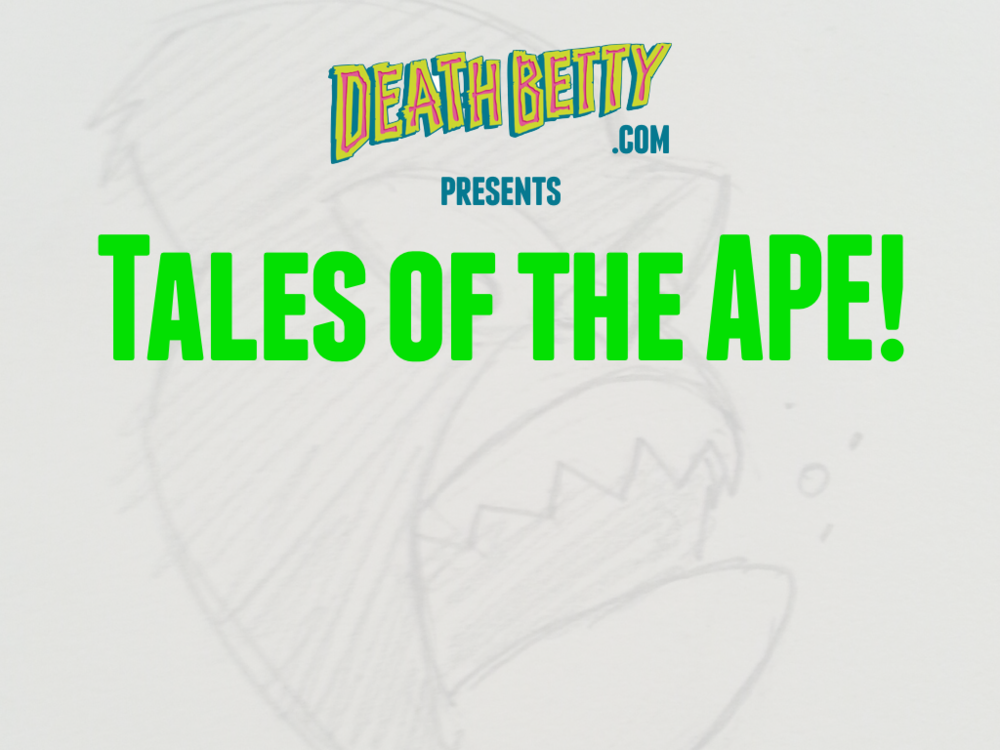 Death Betty Tales of the Ape Horiz Part 1.003.png