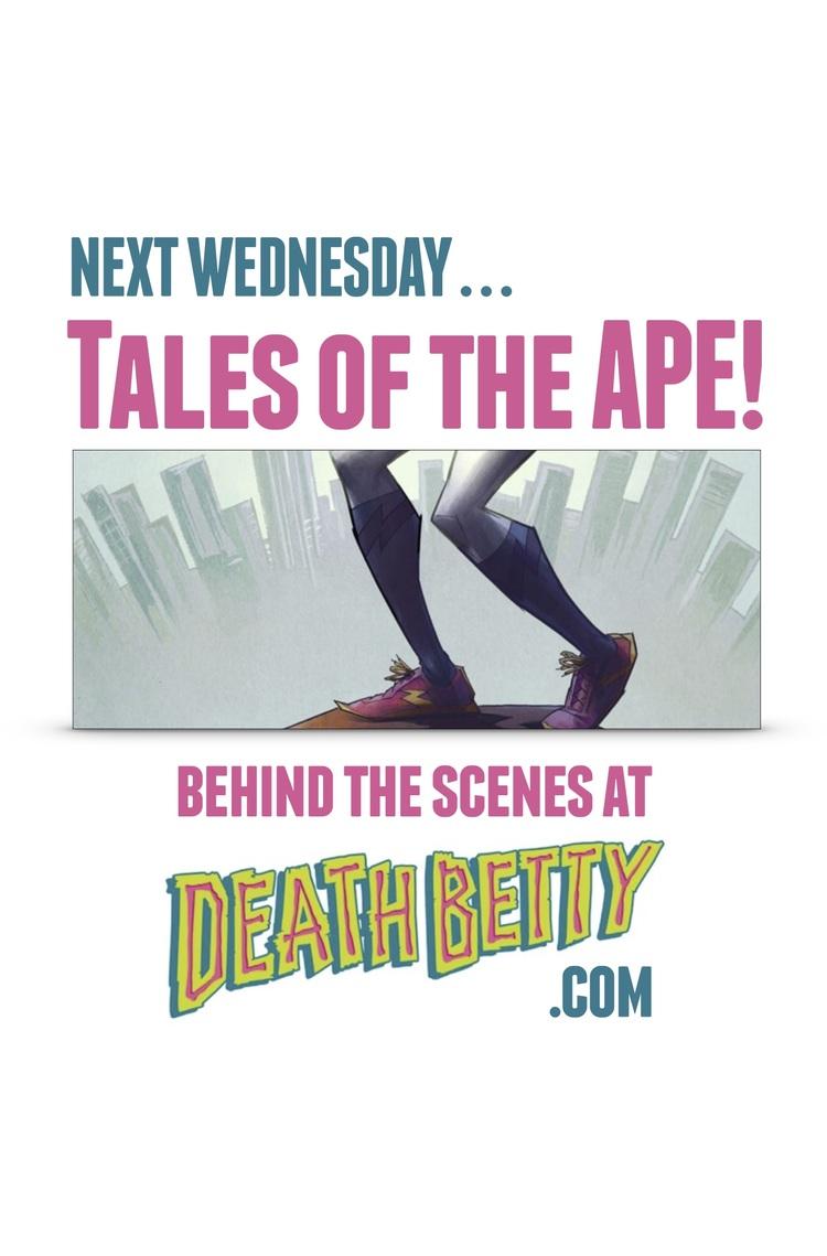 Next Week in Death Betty Tales of the APE Part 1.jpg