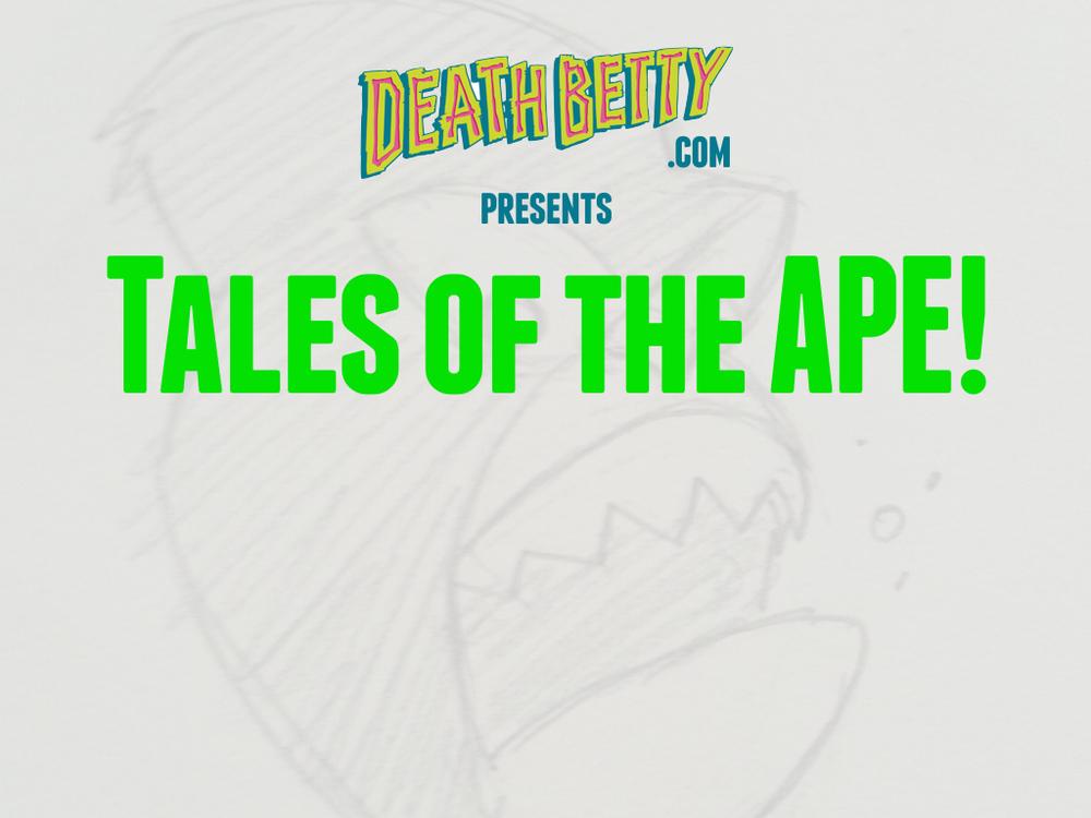 Death Betty Tales of the Ape Horiz Part 2.003.jpeg