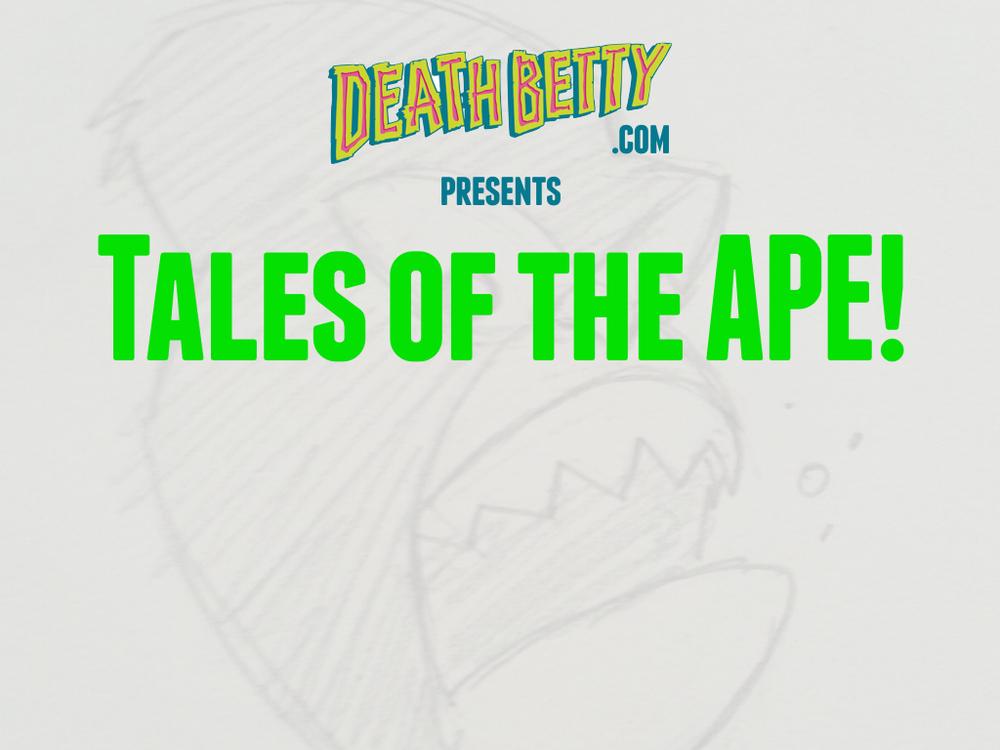 Death Betty Tales of the Ape Horiz Part 4.003.jpeg