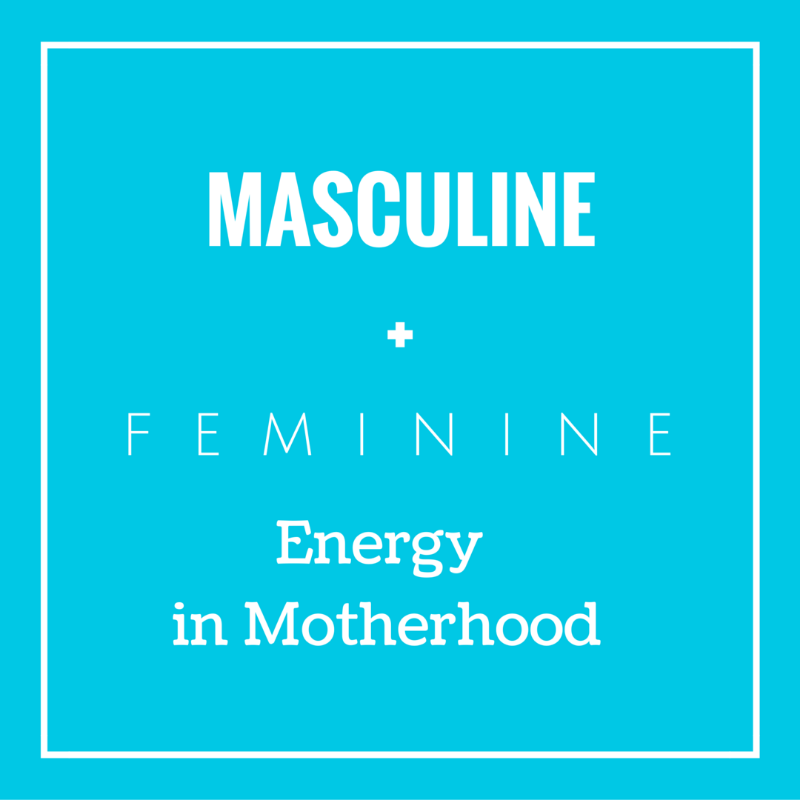 new mom, masculine energy, feminine energy, motherhood, women, david deida