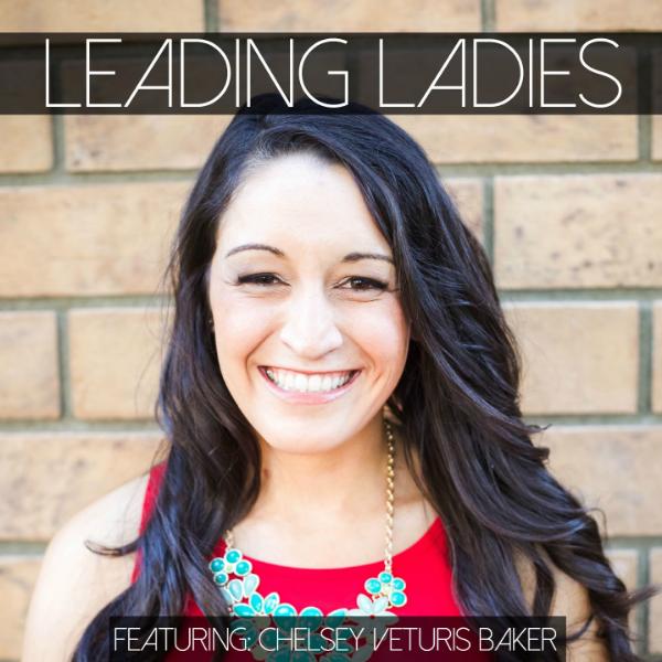 LeadingLadies_ChelseyVeturisBaker