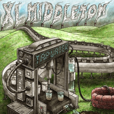 XL Middleton  strikes the Modern Funk world with his newest project,  Tap Water , released via  Mo Funk Records . It's his 1st full-length project, and the vinyl version sold out extremely fast.  Read more.