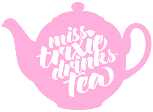Miss Trixie Drinks Tea