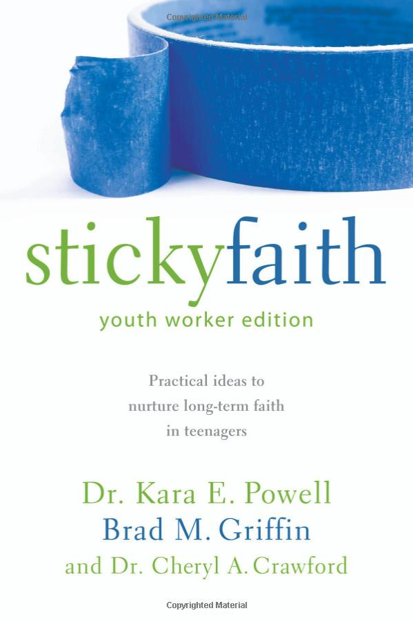 STICKY FAITH YOUTH WORKER EDITION by Kara Powell and Brad Griffin