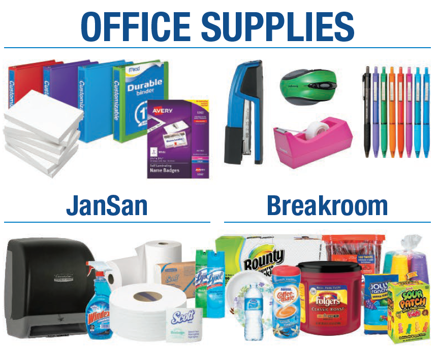 Office Supplies / Janitorial / Breakroom / Safety