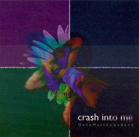 Crash_Into_Me.jpg