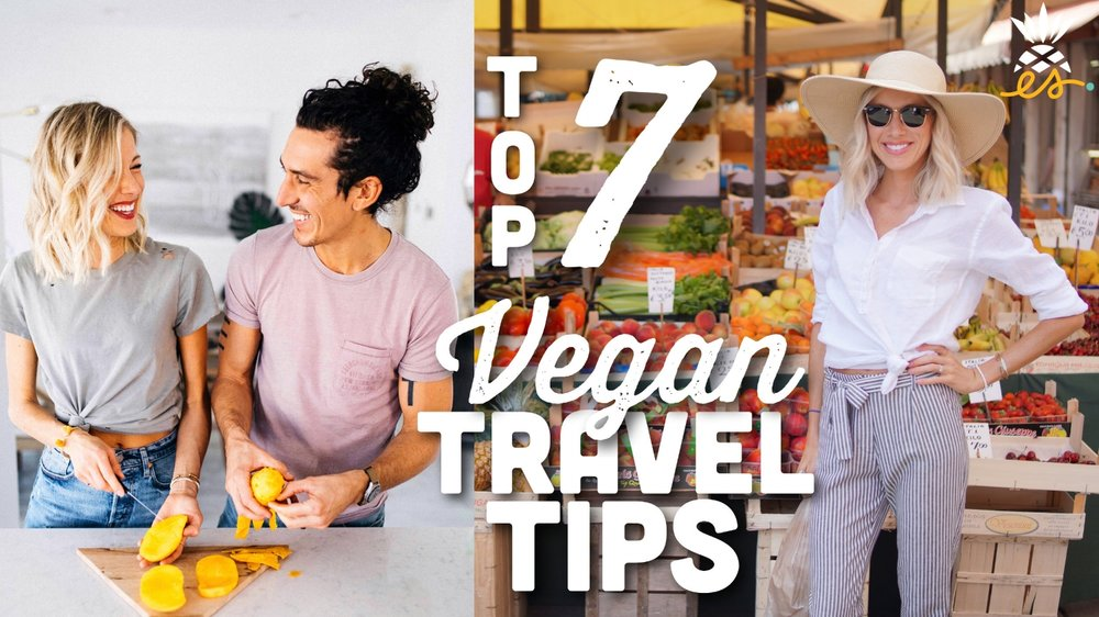 Erin Stanczyk | Lifestyle Design | EatMoveRest | 7 Healthy Vegan Travel Tips