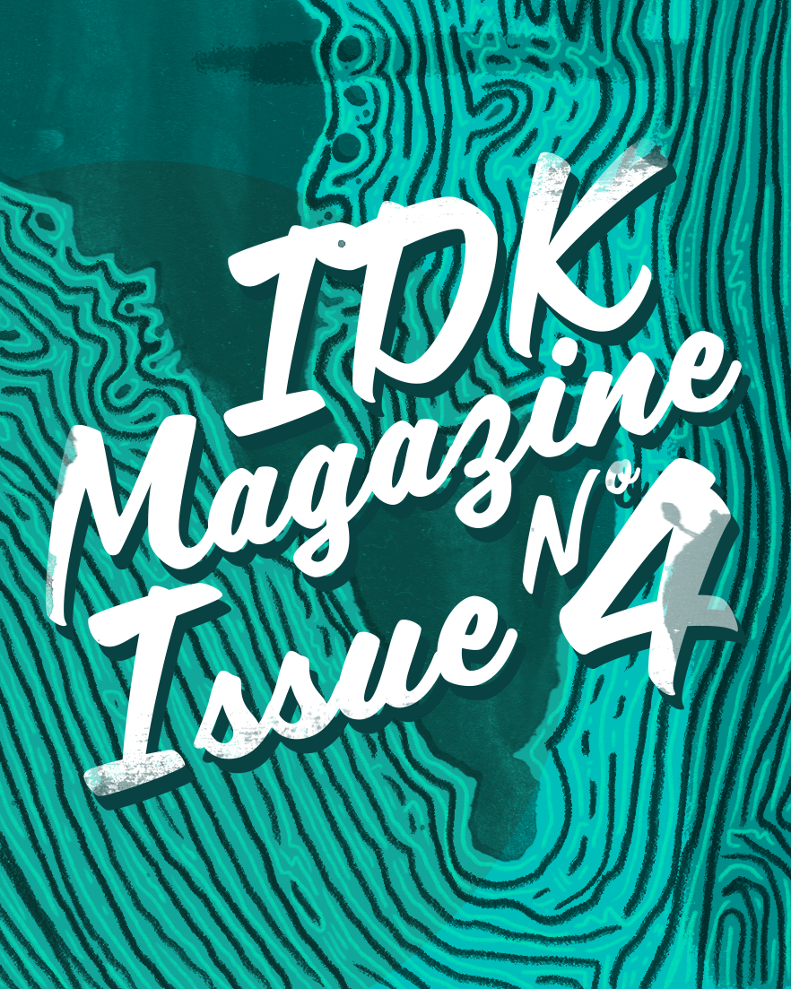 IDK Issue 4 Graphic.png