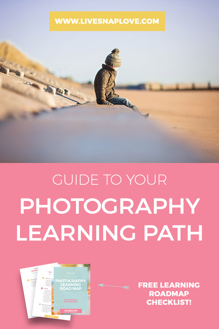 A guide to your photography learning path - includes a free checklist!