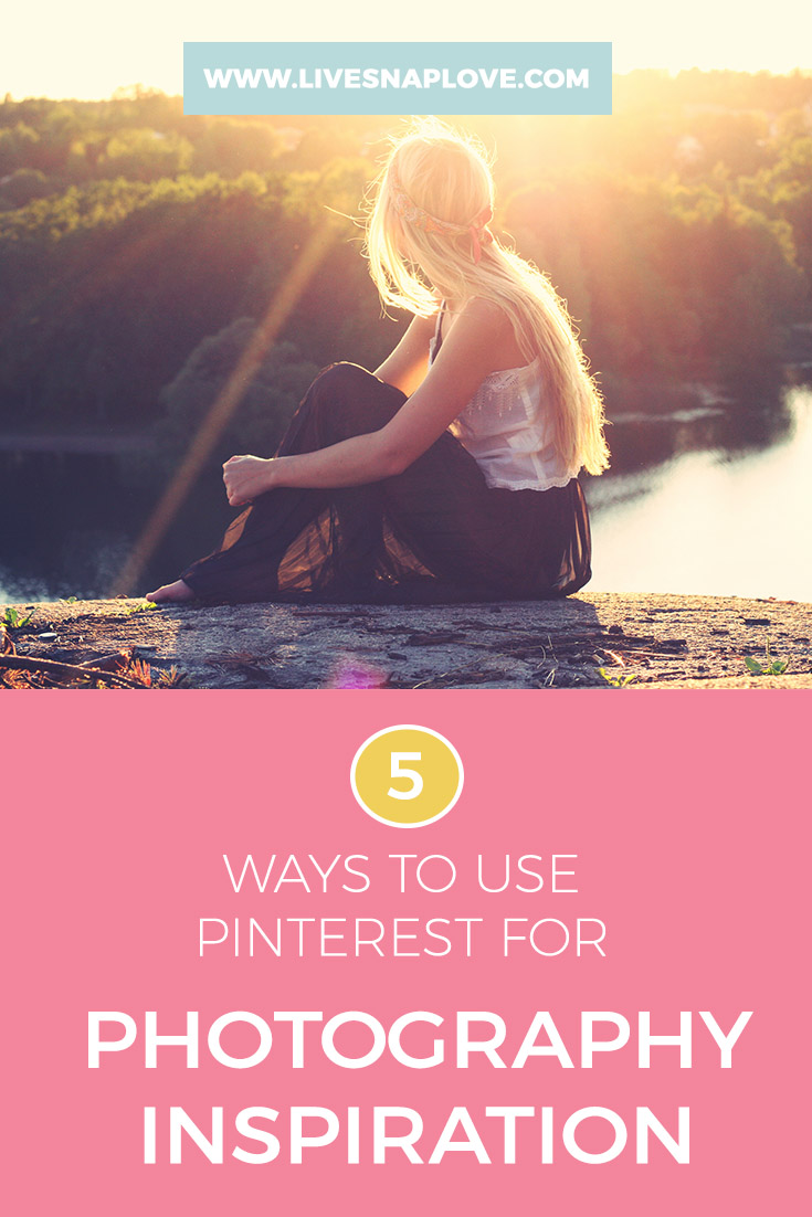 Photography Ideas | 5 Ways to Use Pinterest for Photography Inspiration