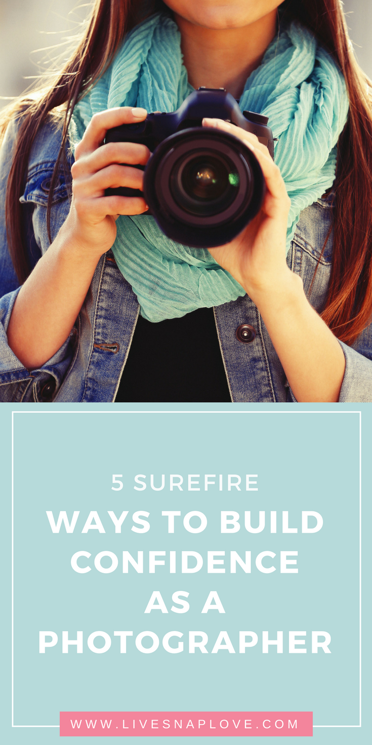 Looking for a confidence boost? Here's 5 surefire ways to build your confidence as a photographer #photography #phototips