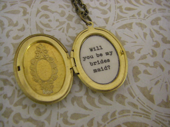 https://www.etsy.com/ca/listing/166341524/locket-will-you-be-my-bridesmaid