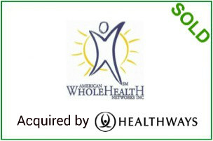 Sold to  Healthways     Leading network of alternative healthcare providers