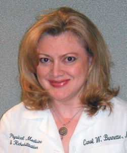 Carol W. Burnette, M.D.    Board Certified in Physical Medicine and Rehabilitation