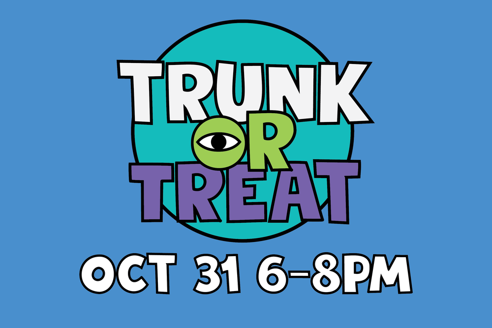 - TRUNK OR TREAT: Join us for a fun family time at this FREE event! There will be a ton of candy and a fun
