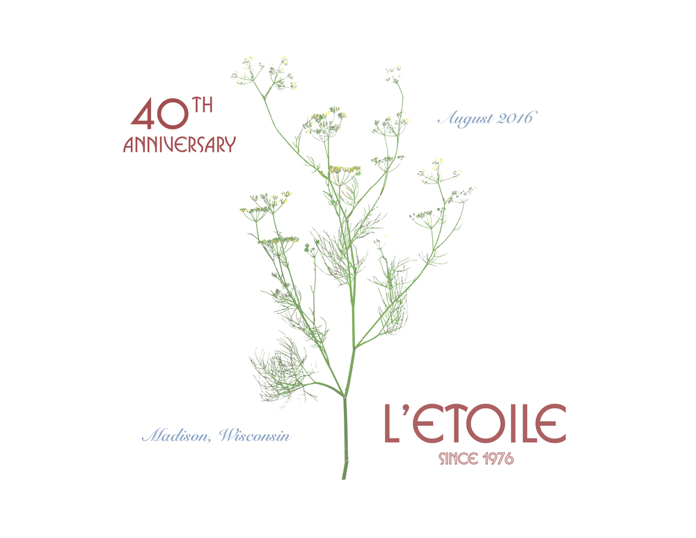 Original Poster Designed for the 40th Anniversary Pre-fixed Dinner at L'Etoile August 2016