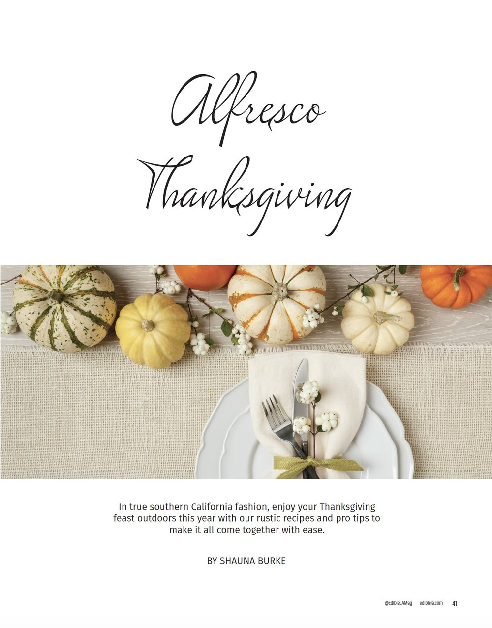 Alfresco Thanksgiving /  Edible LA