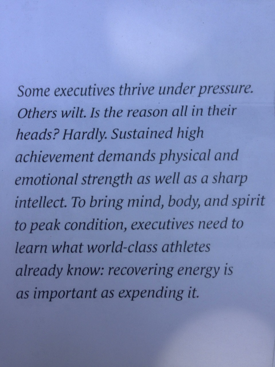 "Yoga- My favorite way to ""recover energy""  **excerpt from Harvard Business Review article titled ""The Making of a Corporate Athlete"""