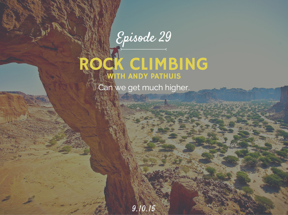 How to start rock climbing hobby with andy pathuis