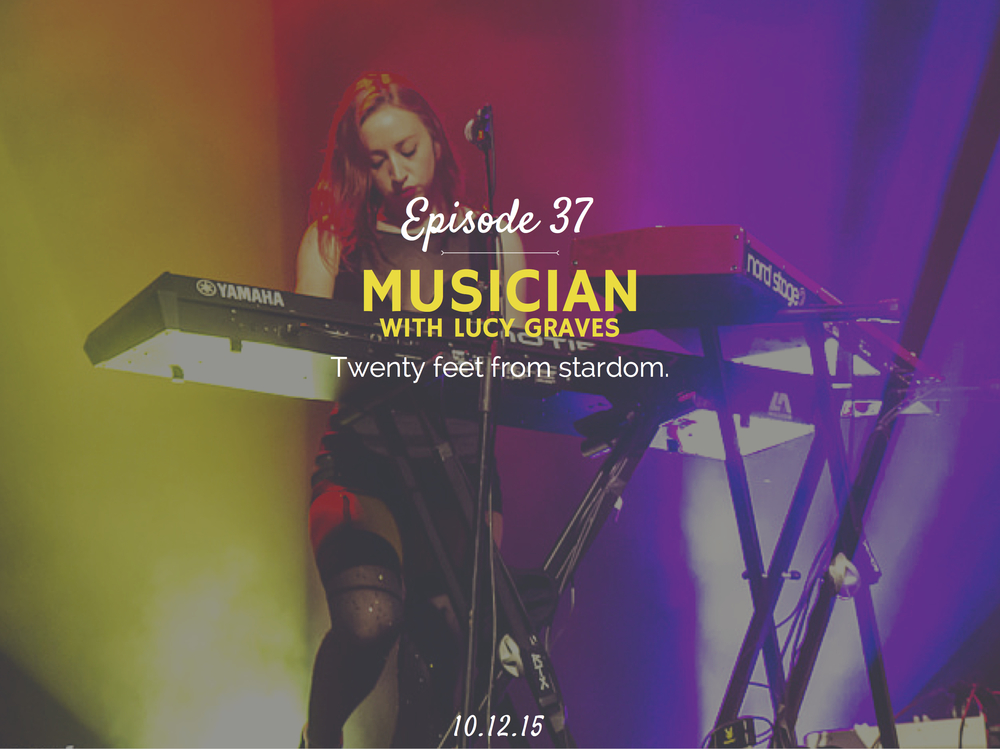 What is it like to be a backup musician and how to become one interview with Lucy Graves