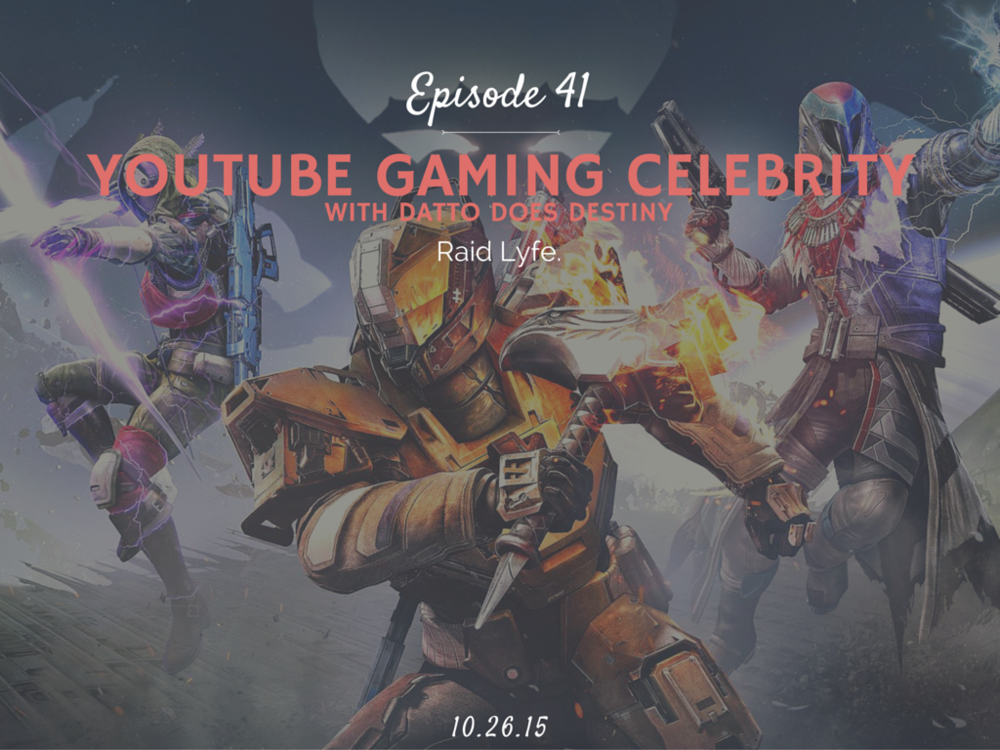How to become and what is it like to be a youtube gaming celebrity interview with Datto Does Destiny