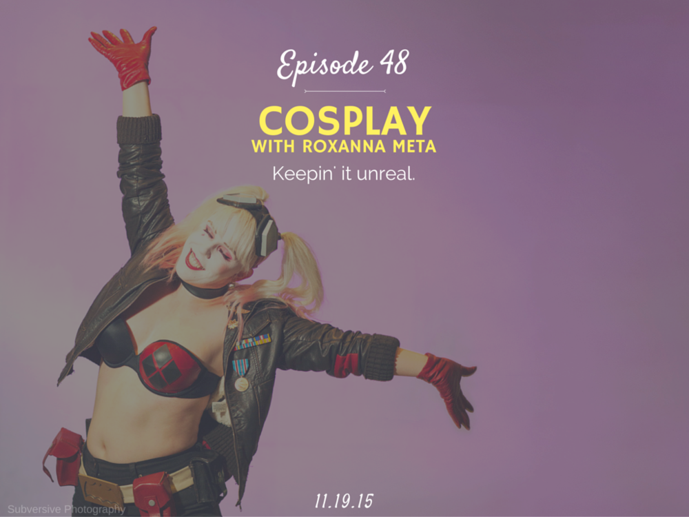 What is it like to cosplay and how to start cosplay interview with Roxanna Meta