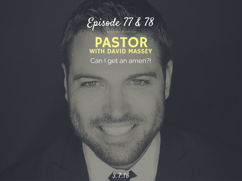 What is it like to be a pastor, how to be a pastor interview with David Massey