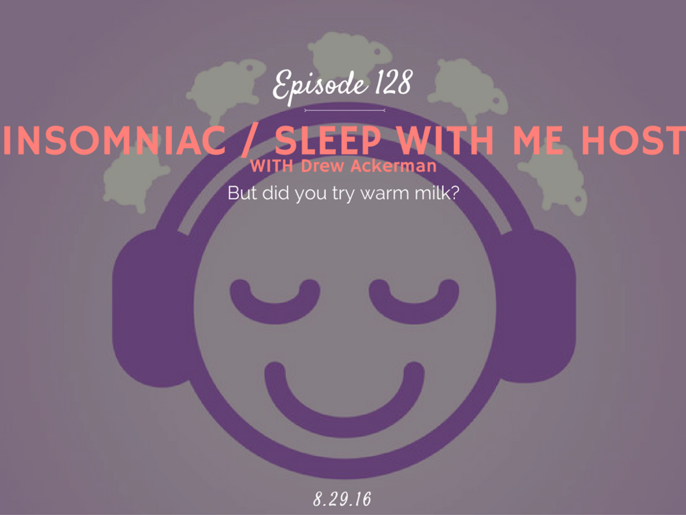 what is it like to be an insomniac interview with drew ackerman sleep with me host