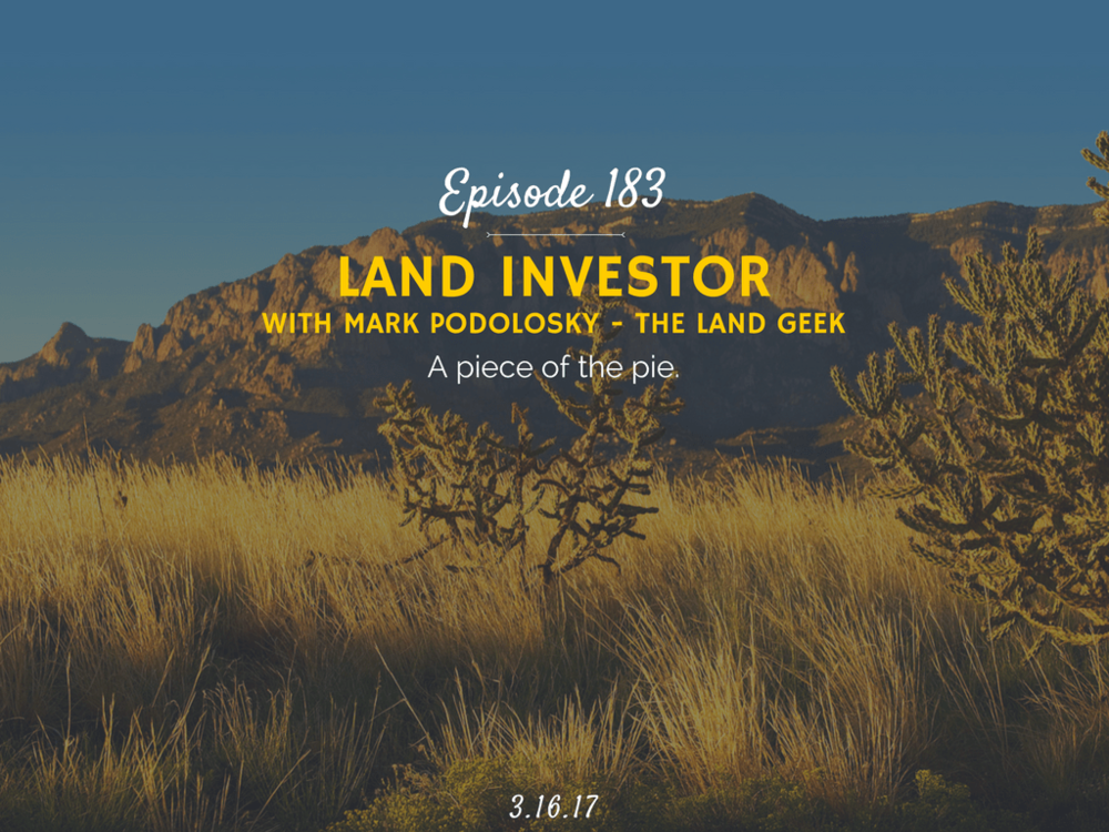 podcast interview with mark podolsky the land geek