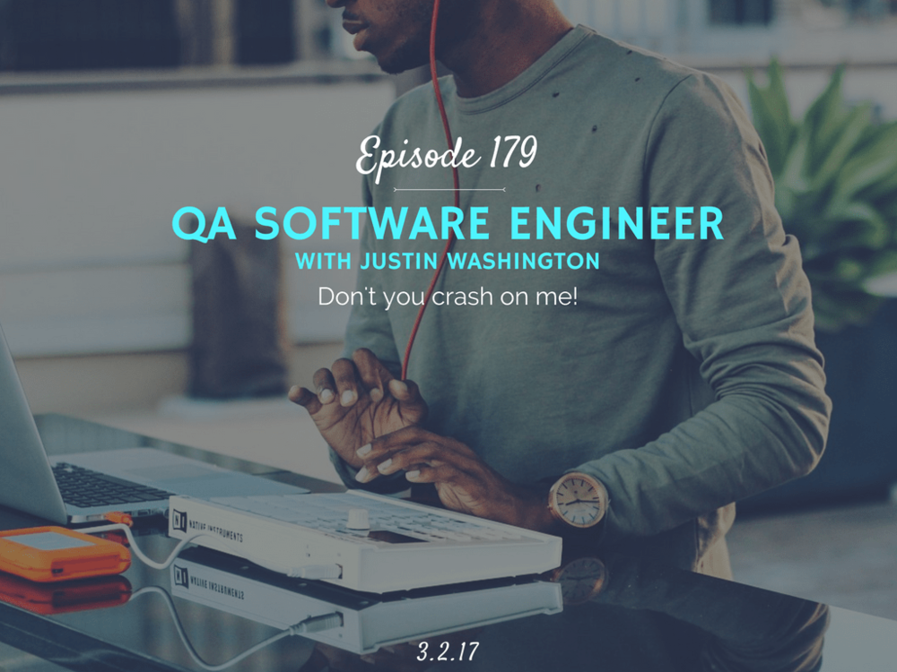 how to become a QA software engineer interview with justin washington