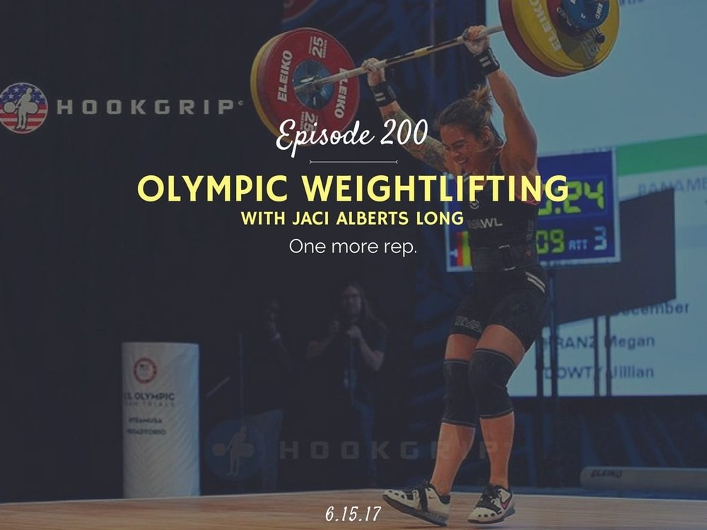 what is olympic weightlifting podcast interview with Jaci Alberts Long