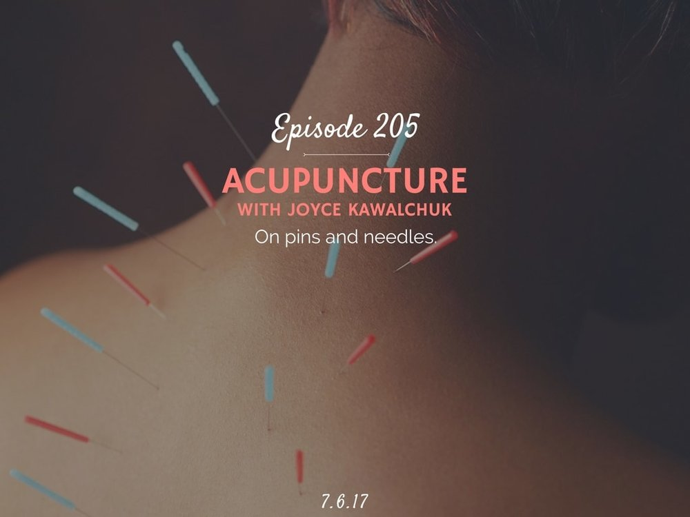 what is it like to do acupuncture podcast interview with joyce kawalchuk