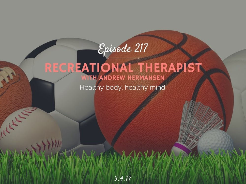 what is it like to be a recreational therapist podcast interview