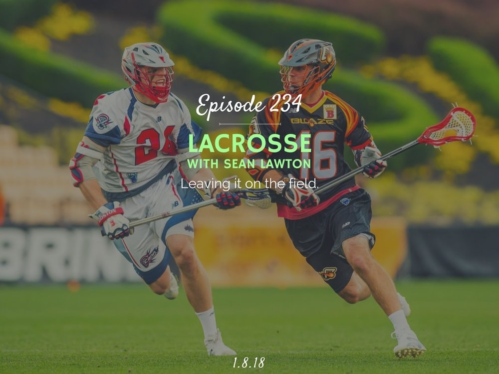 how to get started playing lacrosse podcast interview with sean lawton
