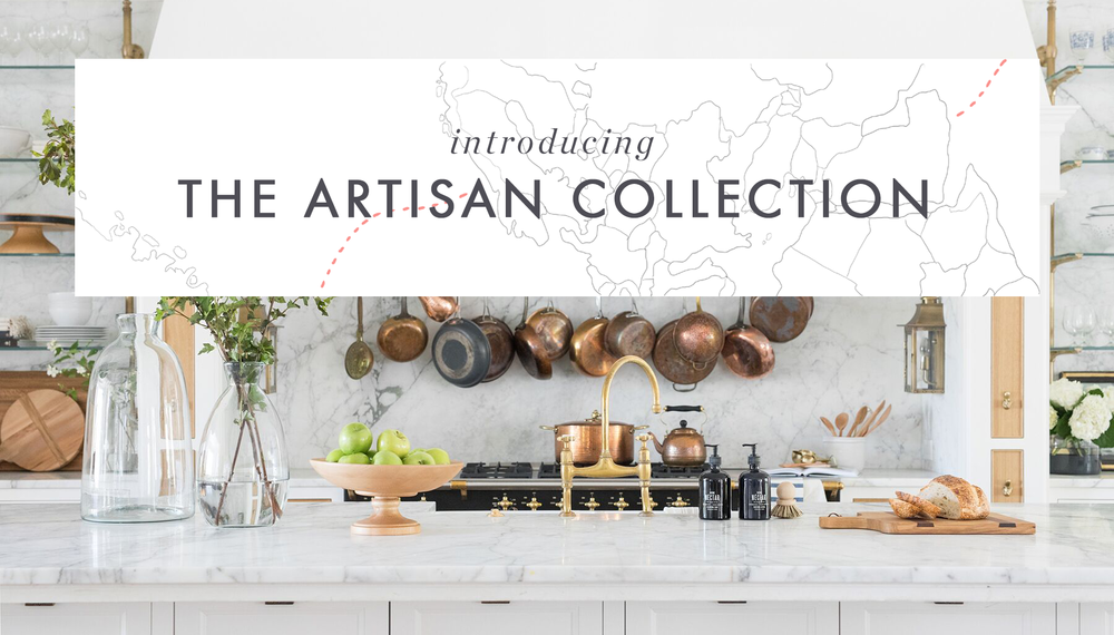 Introducing our Artisan Collection